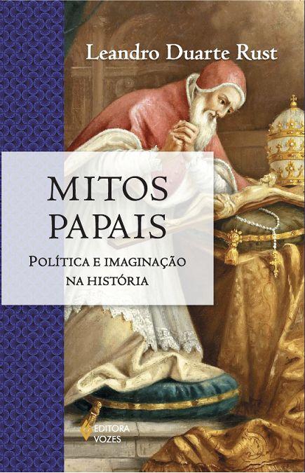 """Professor de História da UFMT lança livro sobre """"Mitos Papais"""""""