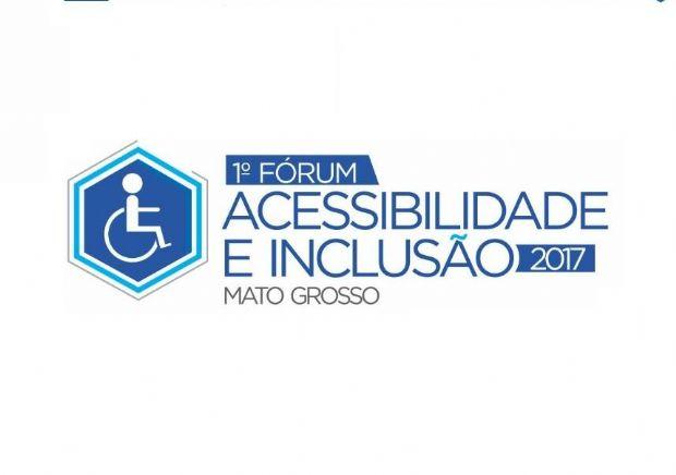 Fórum de Acessibilidade e Inclusão de Mato Grosso acontece neste sábado