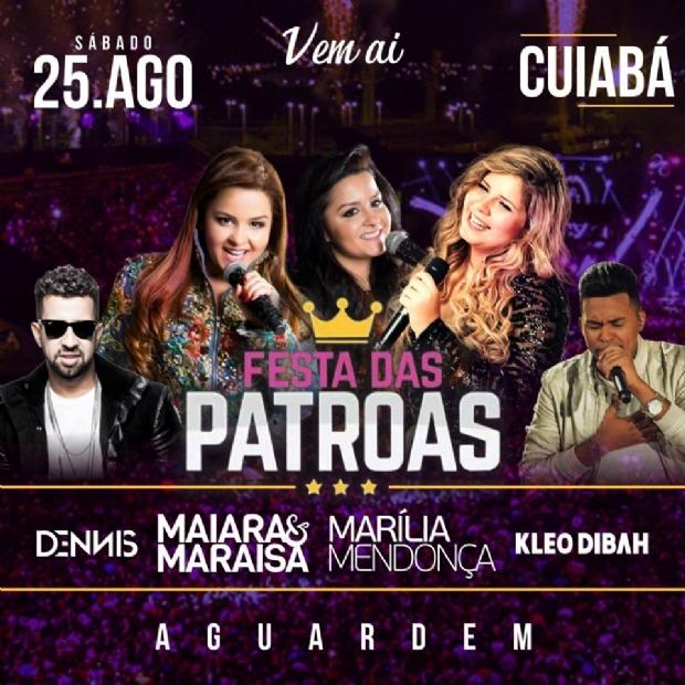 Cuiabá recebe 'Festa das Patroas' com presença de sertanejas e DJ Dennis