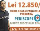 Aula Lei 12.850/13 - Crime Organizado Delação Premiada -  Marciano Xavier