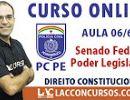 Aula 06/60 - Concurso PC PE 2016 - Senado Federal - Poder Legislativo