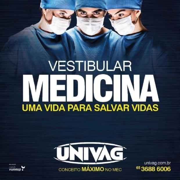 Univag está com inscrições abertas para vestibular de Medicina 2018/2