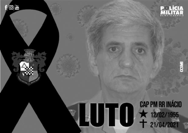 Capitão da PM morre em Cuiabá após sofrer trombose causada pela Covid-19