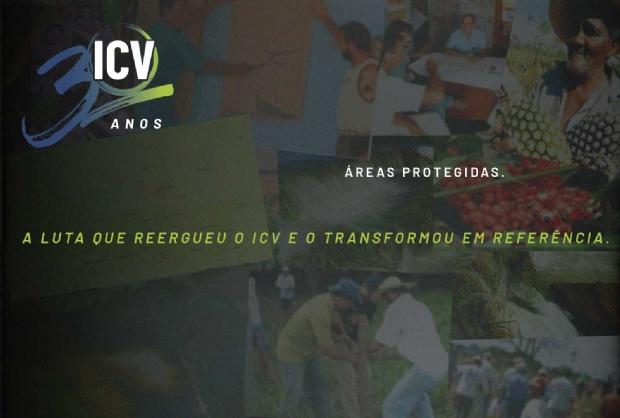 Áreas protegidas: ICV relata a luta que reergueu e transformou a organização em referência