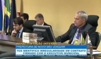 TCE identifica irregularidade em contrato firmado com prefeitura de Novo São Joaquim