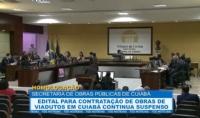 Edital para contratação de obras de viadutos em Cuiabá continua suspenso