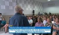 Prefeitura de Várzea Grande apresenta ao TCE resultados do planejamento estratégico