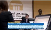 Secretaria de Saúde de Cuiabá deve alterar e republicar edital de contratação de serviço