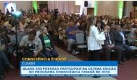 Quase 500 pessoas participam da última edição do programa Consciência Cidadã de 2018