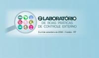 Cuiabá sediará 1º Laboratório de Boas Práticas de Controle Externo