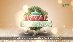 Prefeitura de Cuiabá convida população para o Natal Iluminado