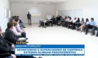 Servidores do Controle Externo alinham procedimentos envolvendo reestruturação