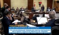 TCE julga regular tomada de contas instaurada pela Seduc e multa ex-prefeito de Juruena