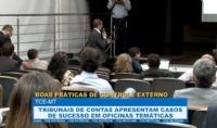 Tribunais de contas apresentam casos de sucesso em oficinas temáticas