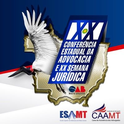 Cuiabá recebe 40 juristas renomados na 20ª Conferência Estadual da Advocacia