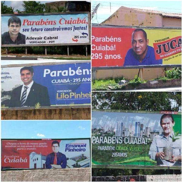 Justiça Eleitoral vai interpelar políticos que insistem em manter outdoors de parabéns à Cuiabá